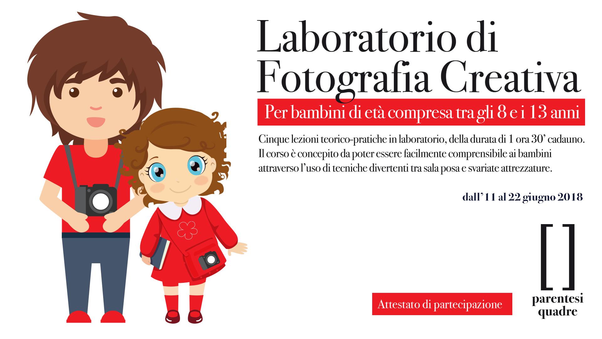 Seconda Edizione Del Laboratorio Di Fotografia Creativa Per Bambini